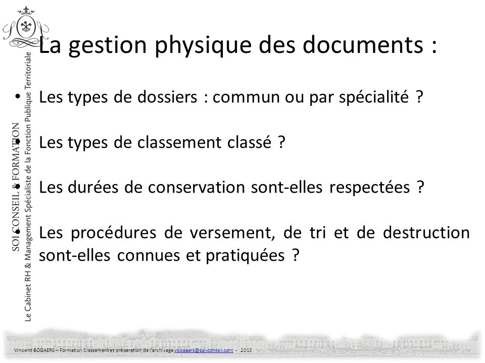 La gestion physique des documents :