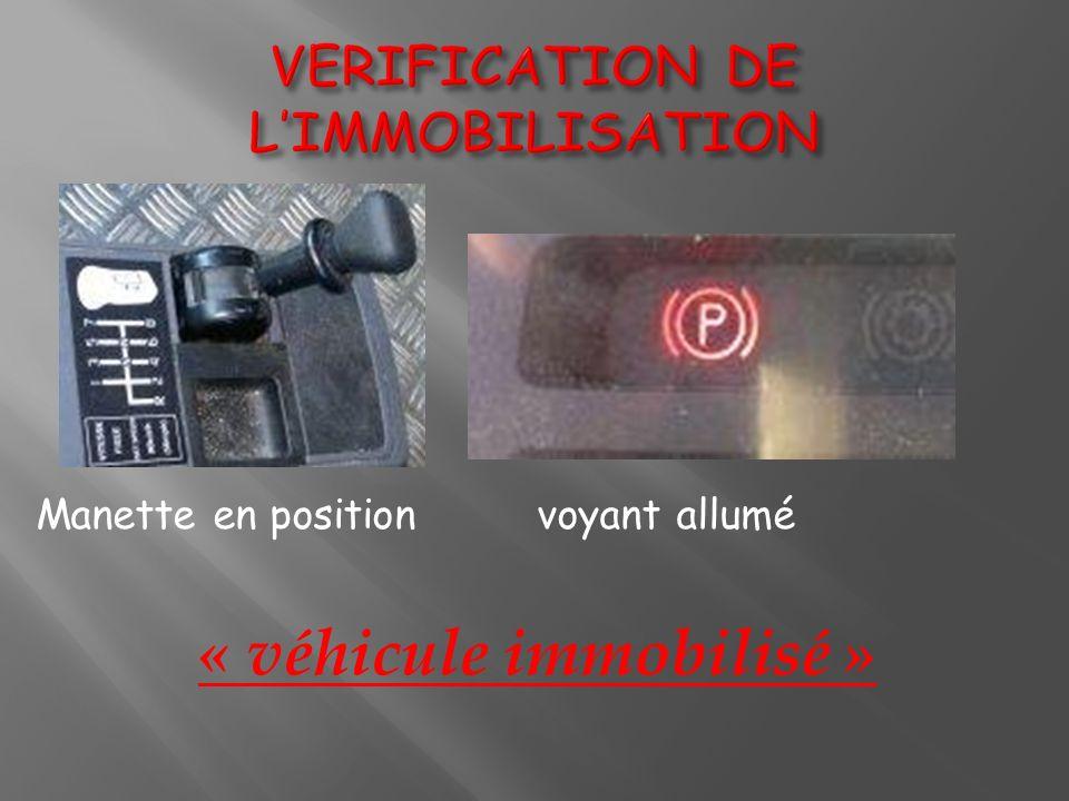 VERIFICATION DE L'IMMOBILISATION