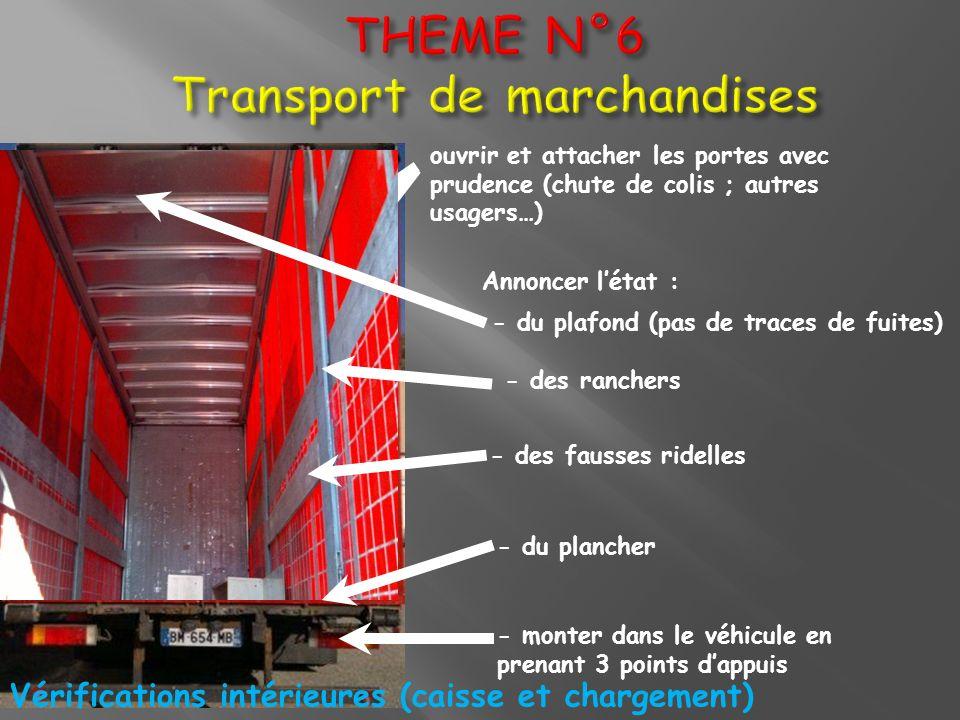 THEME N°6 Transport de marchandises