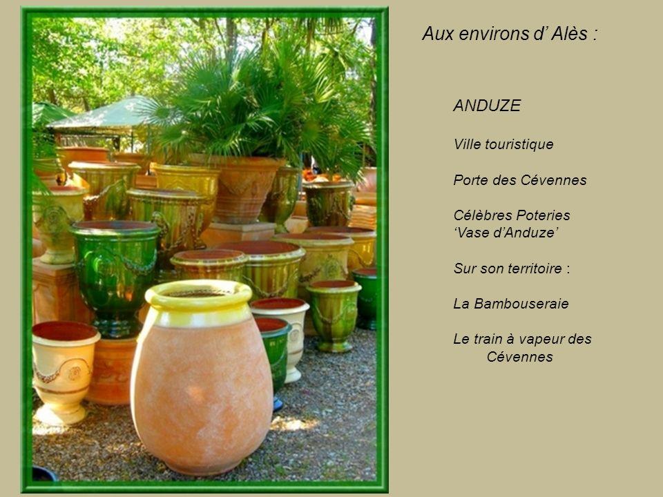 Aux environs d' Alès : ANDUZE Ville touristique Porte des Cévennes