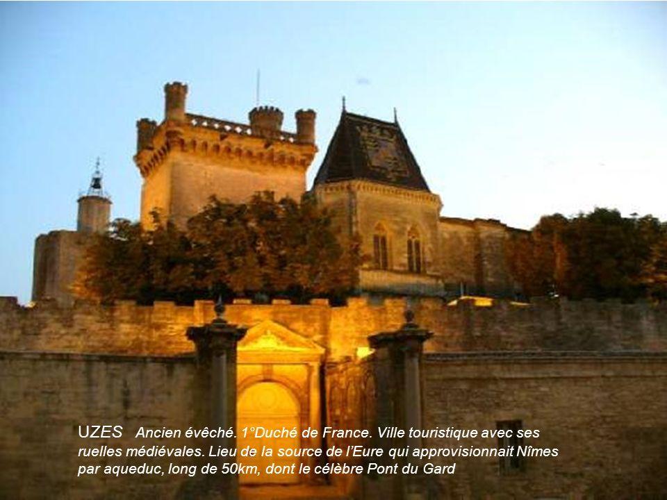 UZES Ancien évêché. 1°Duché de France