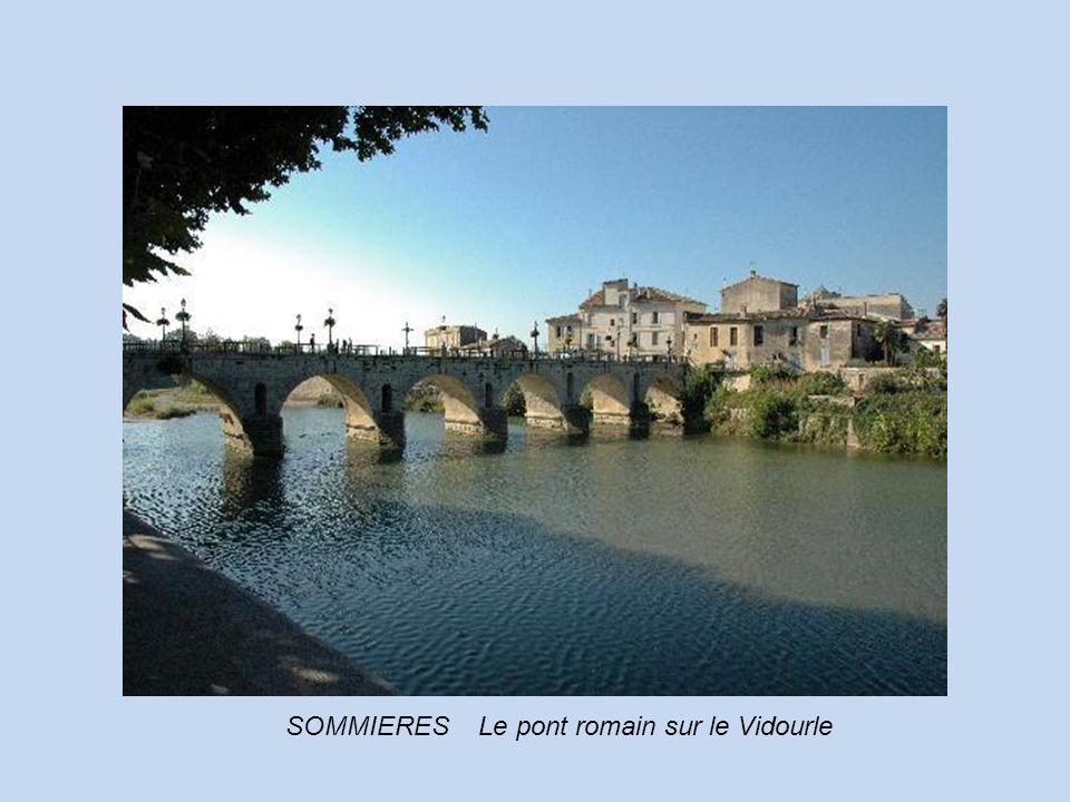 SOMMIERES Le pont romain sur le Vidourle