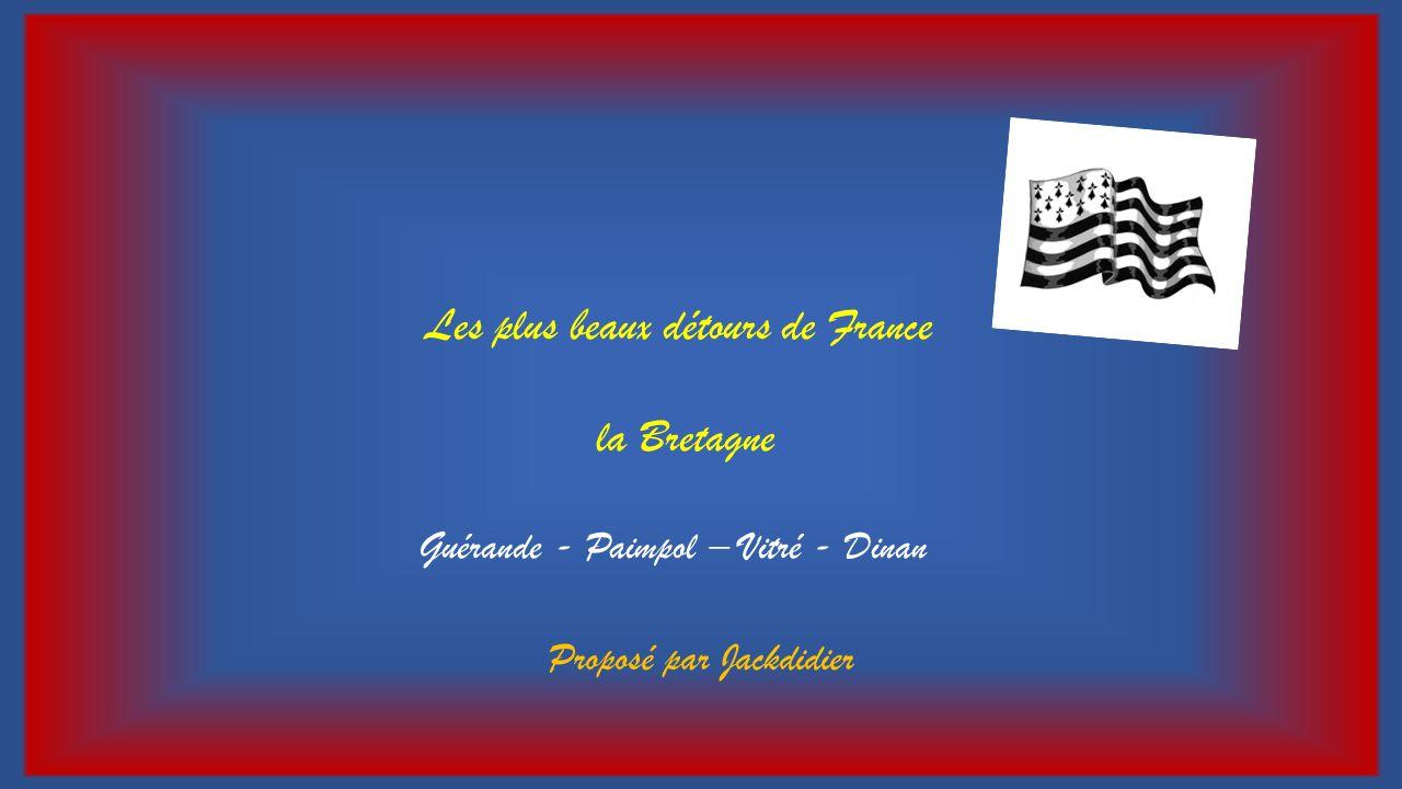 Les plus beaux détours de France la Bretagne
