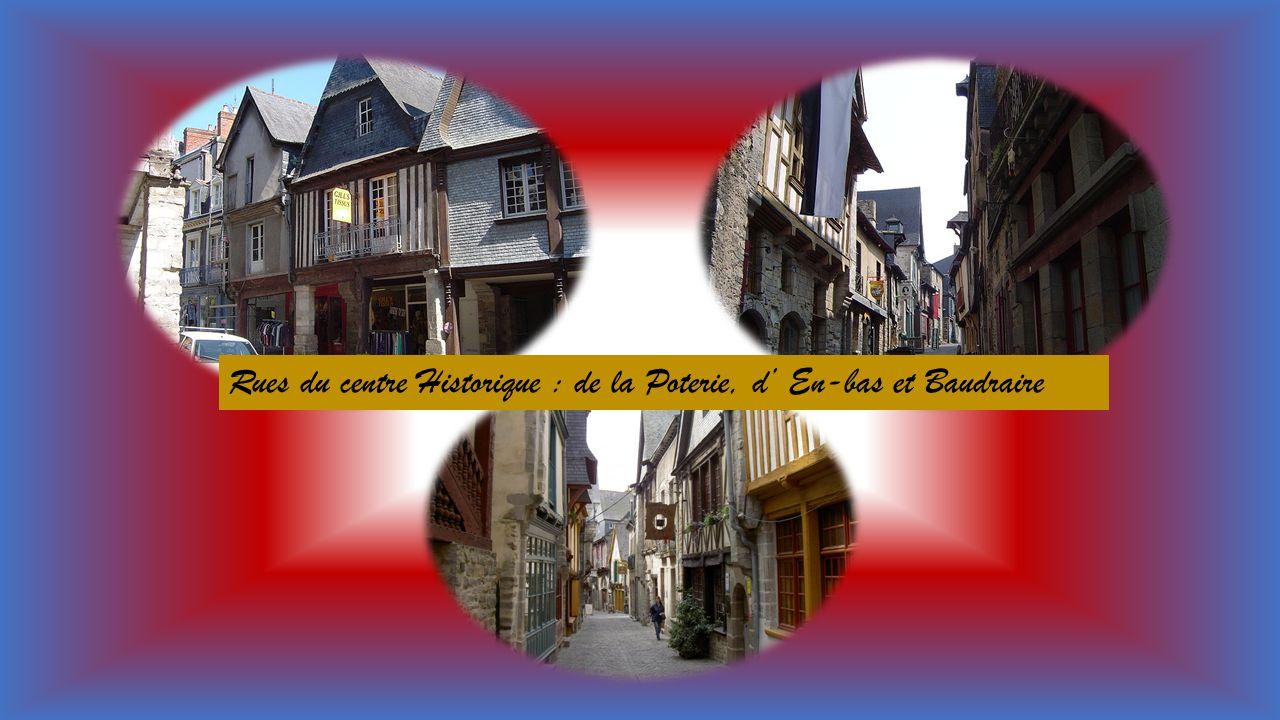 Rues du centre Historique : de la Poterie, d' En-bas et Baudraire