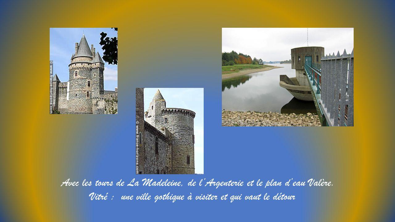 Avec les tours de La Madeleine, de l'Argenterie et le plan d'eau Valère.