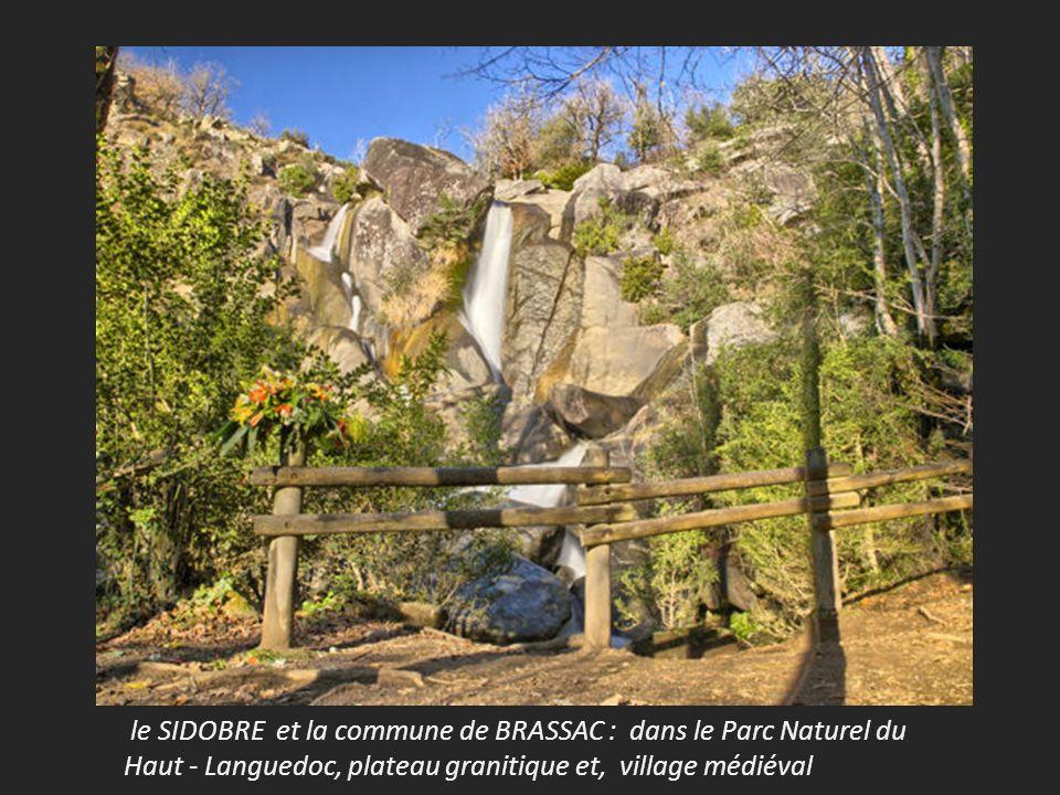 le SIDOBRE et la commune de BRASSAC : dans le Parc Naturel du Haut - Languedoc, plateau granitique et, village médiéval