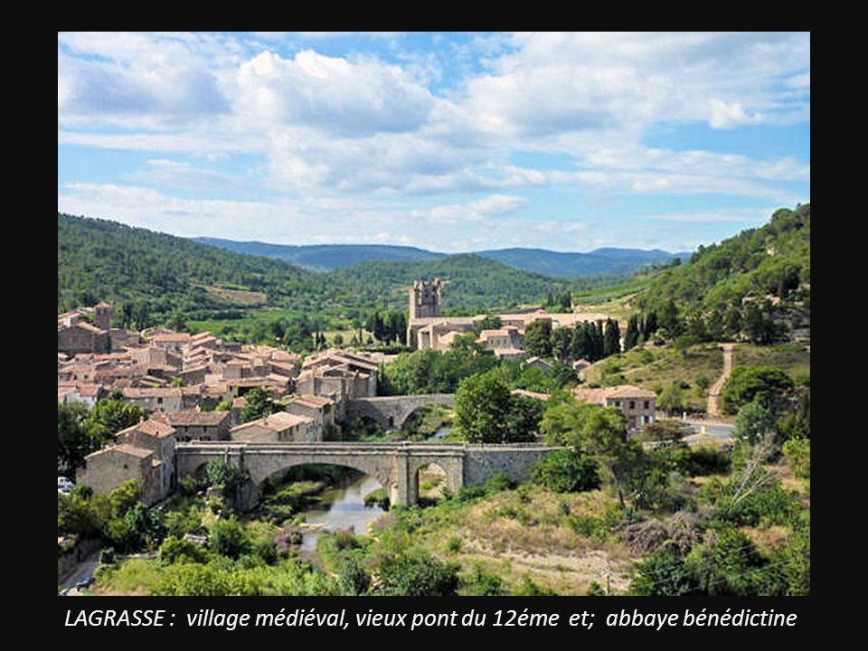 LAGRASSE : village médiéval, vieux pont du 12éme et; abbaye bénédictine