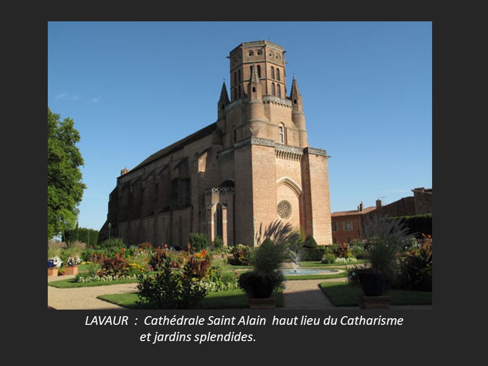 LAVAUR : Cathédrale Saint Alain haut lieu du Catharisme