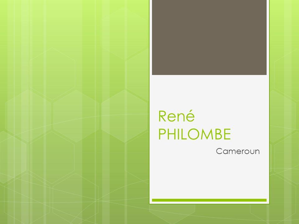 René PHILOMBE Cameroun