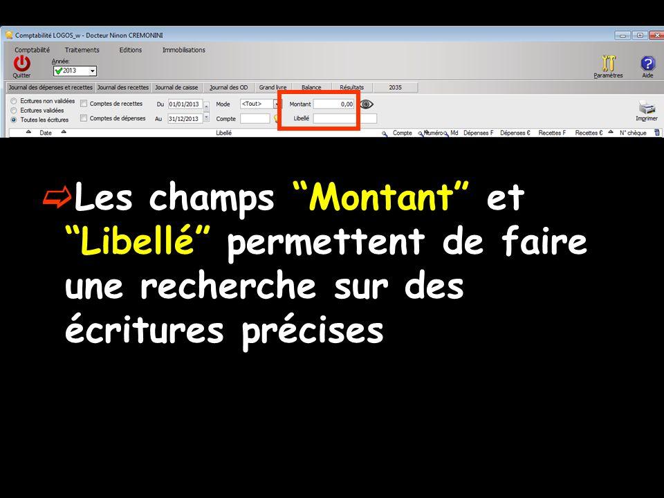 Les champs Montant et Libellé permettent de faire une recherche sur des écritures précises