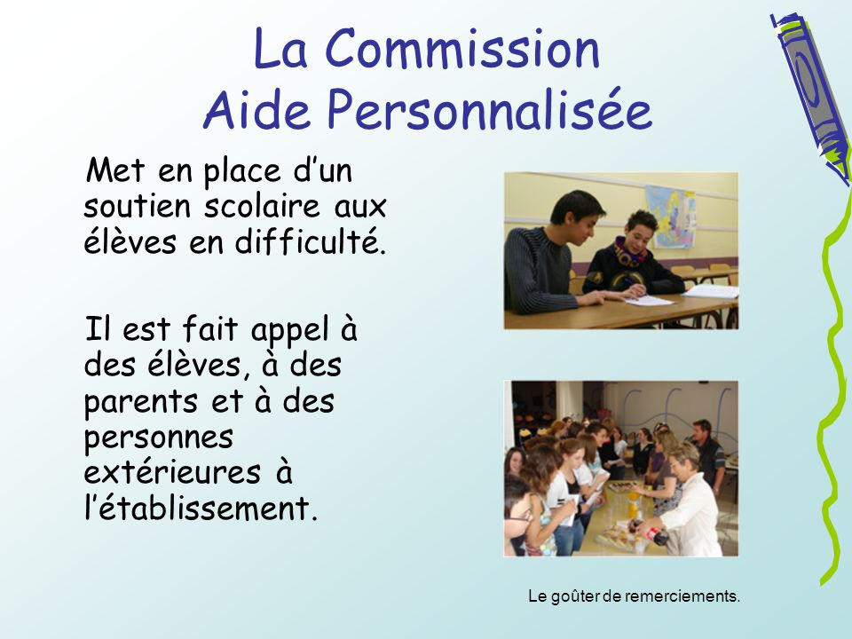 La Commission Aide Personnalisée
