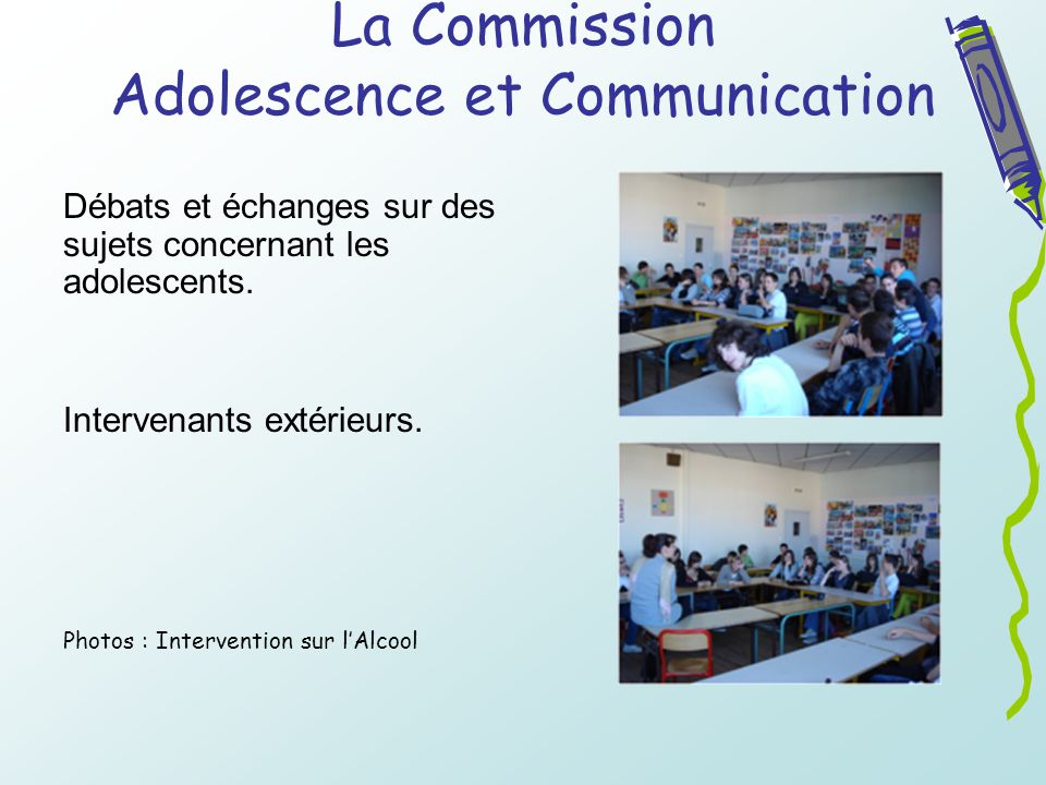 La Commission Adolescence et Communication
