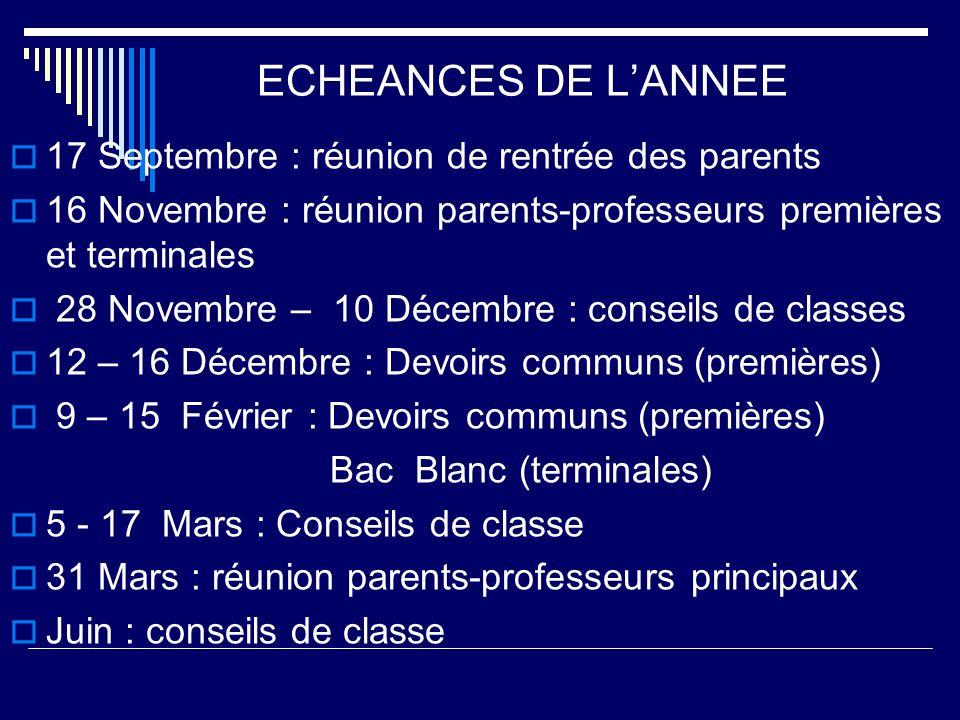 ECHEANCES DE L'ANNEE 17 Septembre : réunion de rentrée des parents