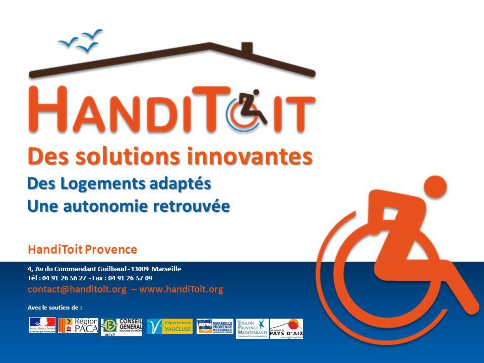 Des solutions innovantes Des Logements adaptés
