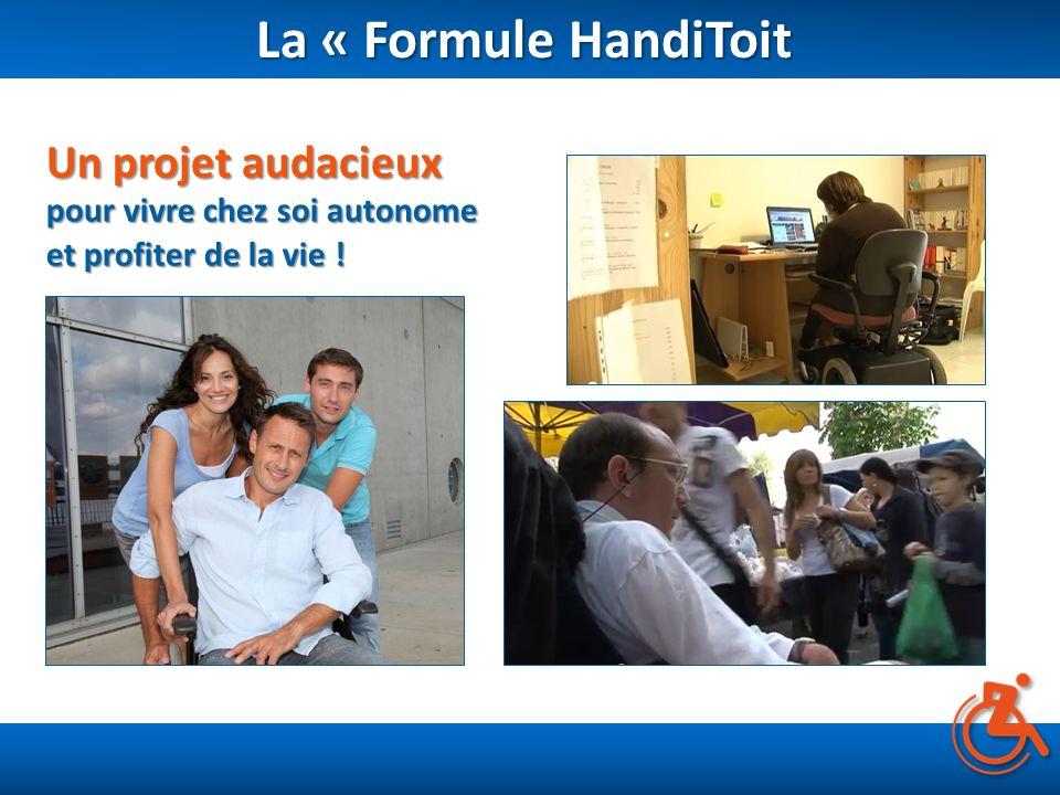 La « Formule HandiToit Un projet audacieux