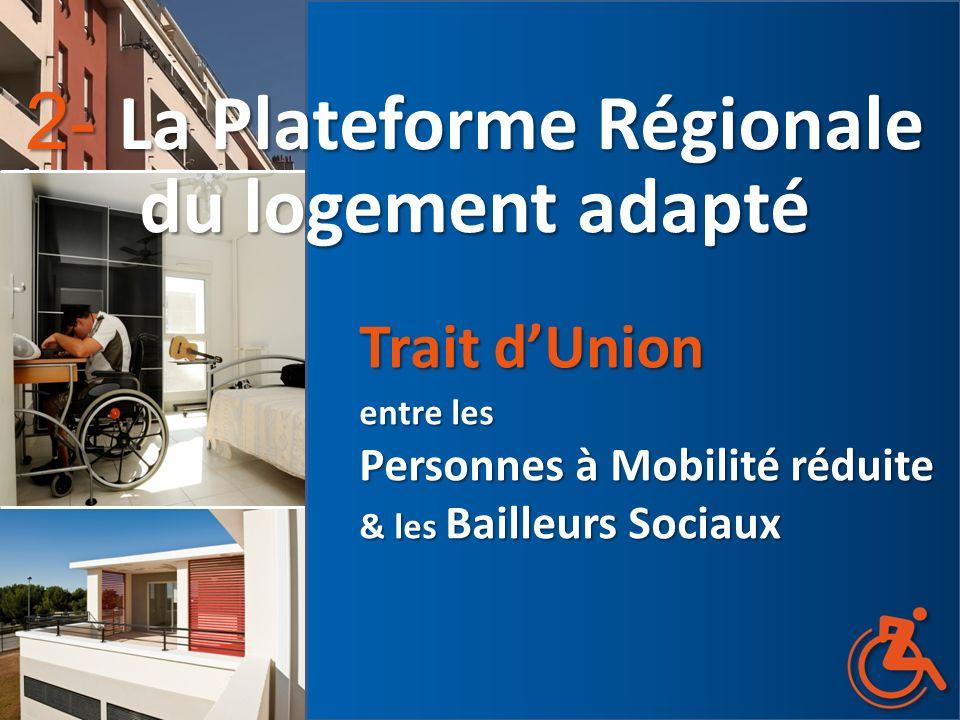 2- La Plateforme Régionale