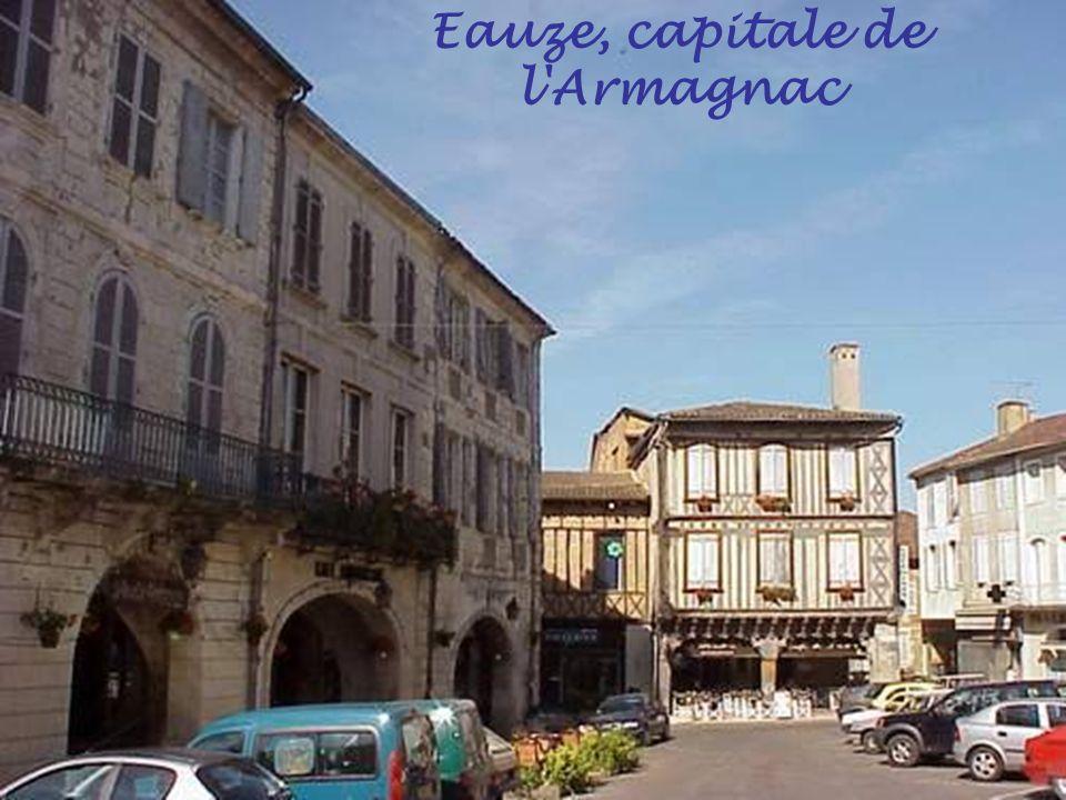 Eauze, capitale de l Armagnac