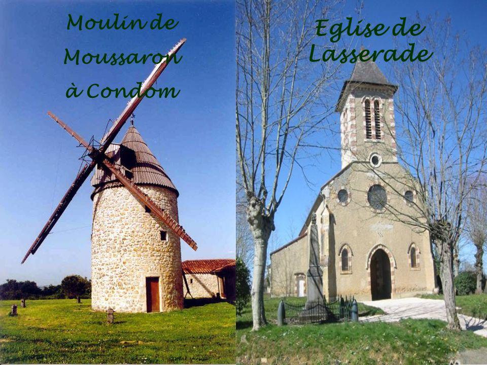 Moulin de Moussaron à Condom Eglise de Lasserade