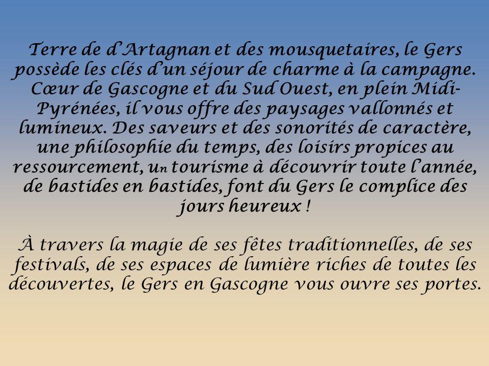Terre de d'Artagnan et des mousquetaires, le Gers possède les clés d'un séjour de charme à la campagne.