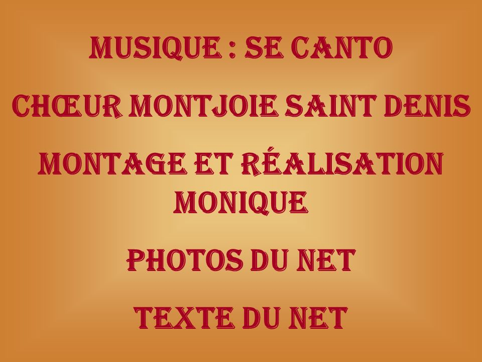 Chœur Montjoie Saint Denis Montage et réalisation Monique