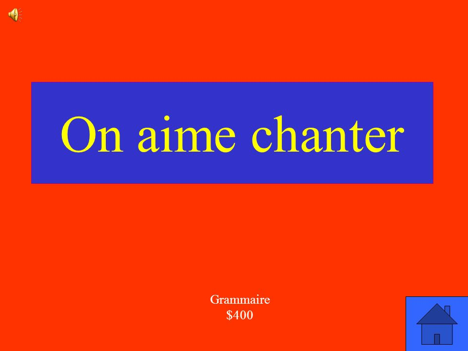 On aime chanter Grammaire $400