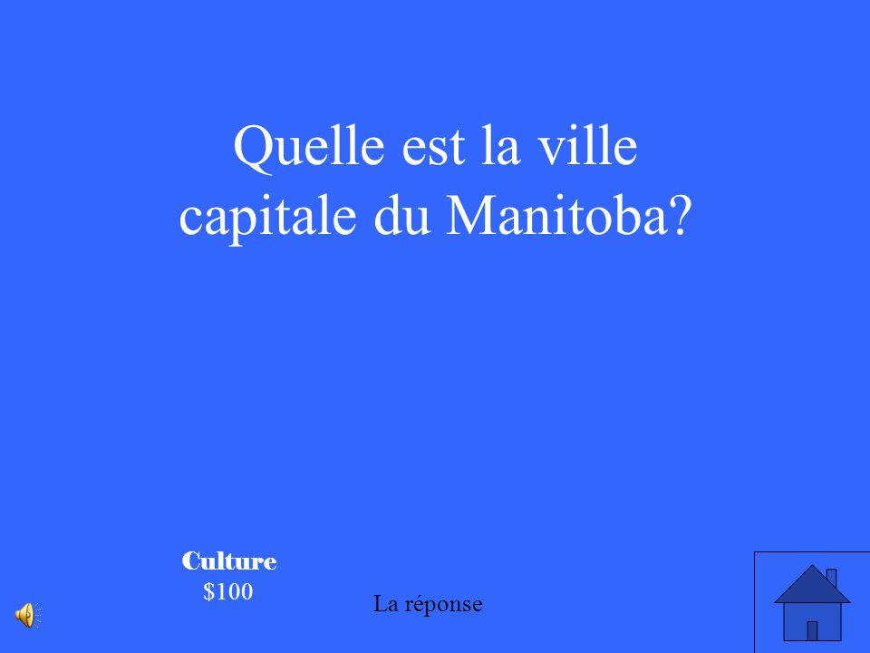 Quelle est la ville capitale du Manitoba