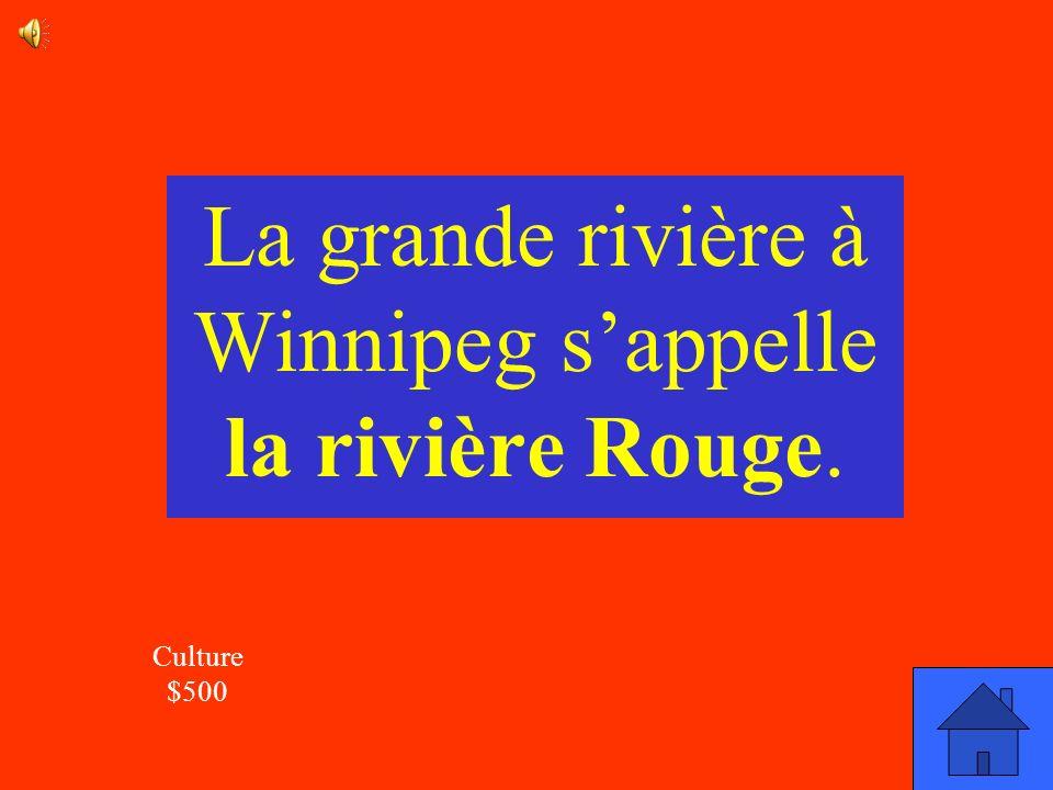 La grande rivière à Winnipeg s'appelle la rivière Rouge.