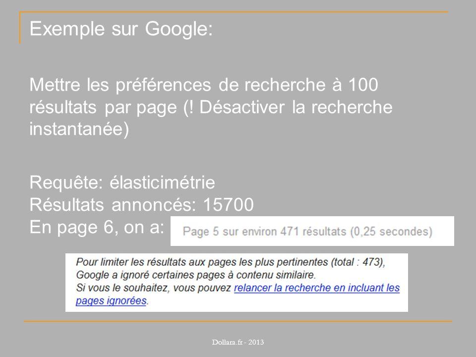 Exemple sur Google: Mettre les préférences de recherche à 100 résultats par page (! Désactiver la recherche instantanée)