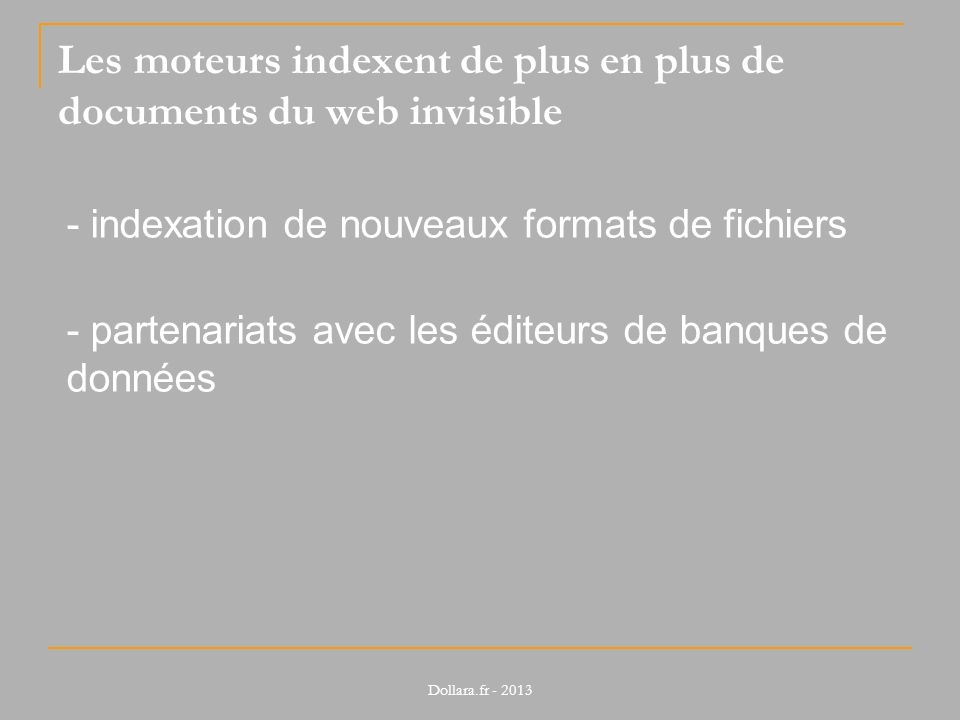Les moteurs indexent de plus en plus de documents du web invisible