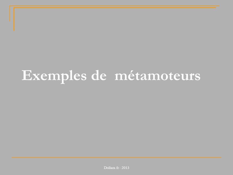 Exemples de métamoteurs