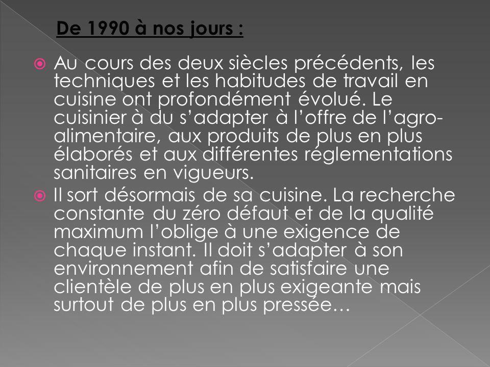 De 1990 à nos jours :