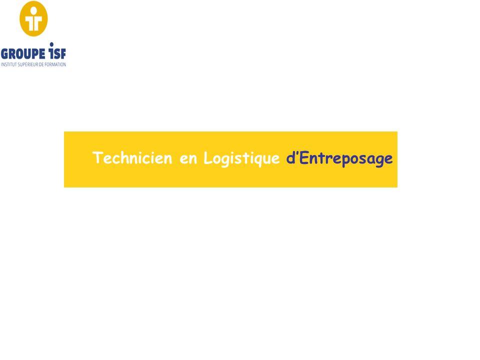 Technicien en Logistique d'Entreposage