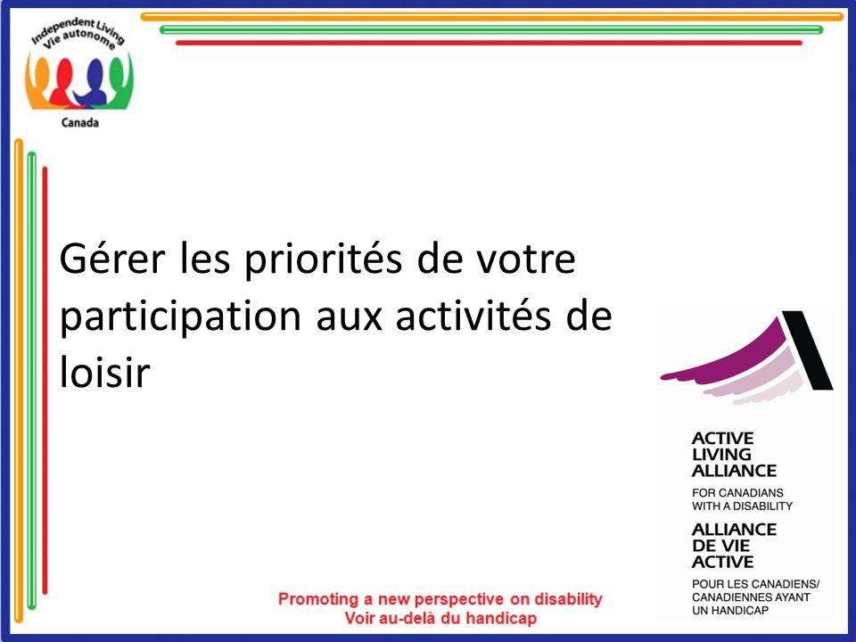 Gérer les priorités de votre participation aux activités de loisir