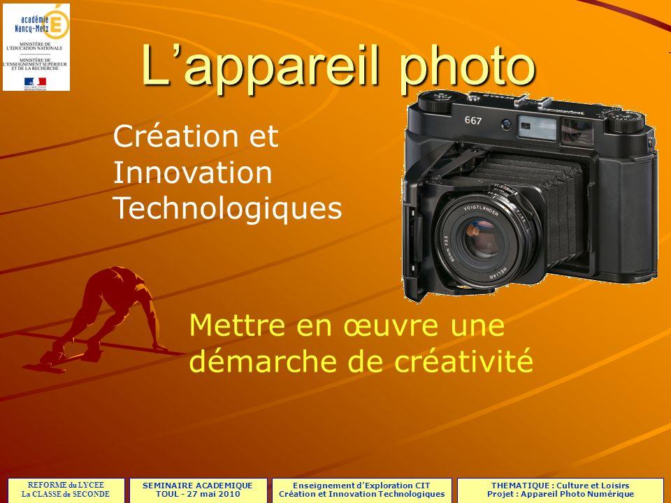 L'appareil photo Création et Innovation Technologiques