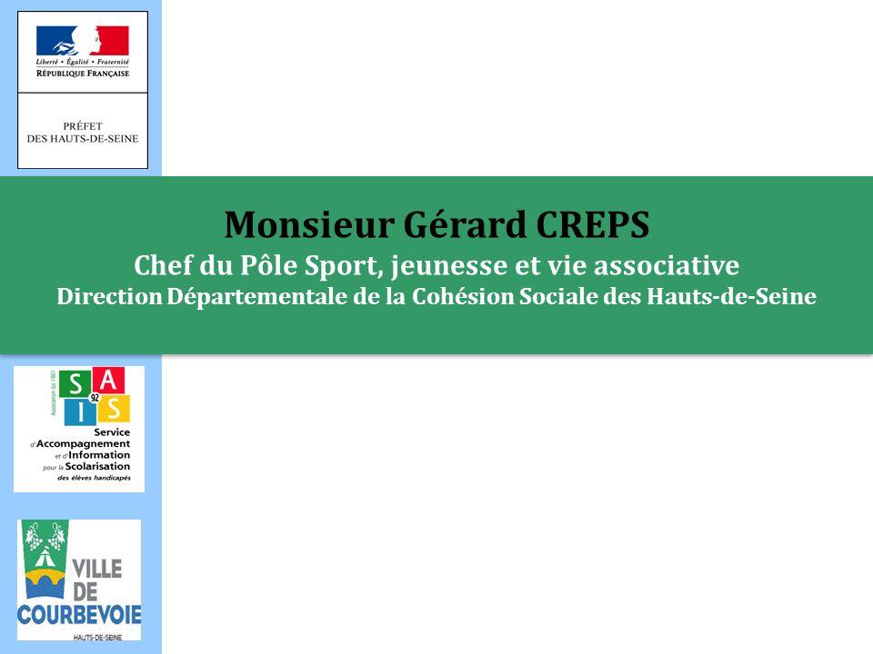 Monsieur Gérard CREPS Chef du Pôle Sport, jeunesse et vie associative