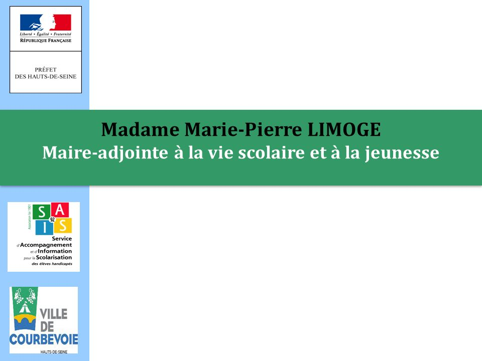 Madame Marie-Pierre LIMOGE