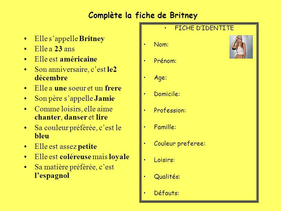Complète la fiche de Britney