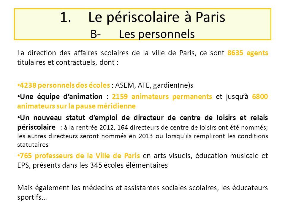 1. Le périscolaire à Paris B- Les personnels