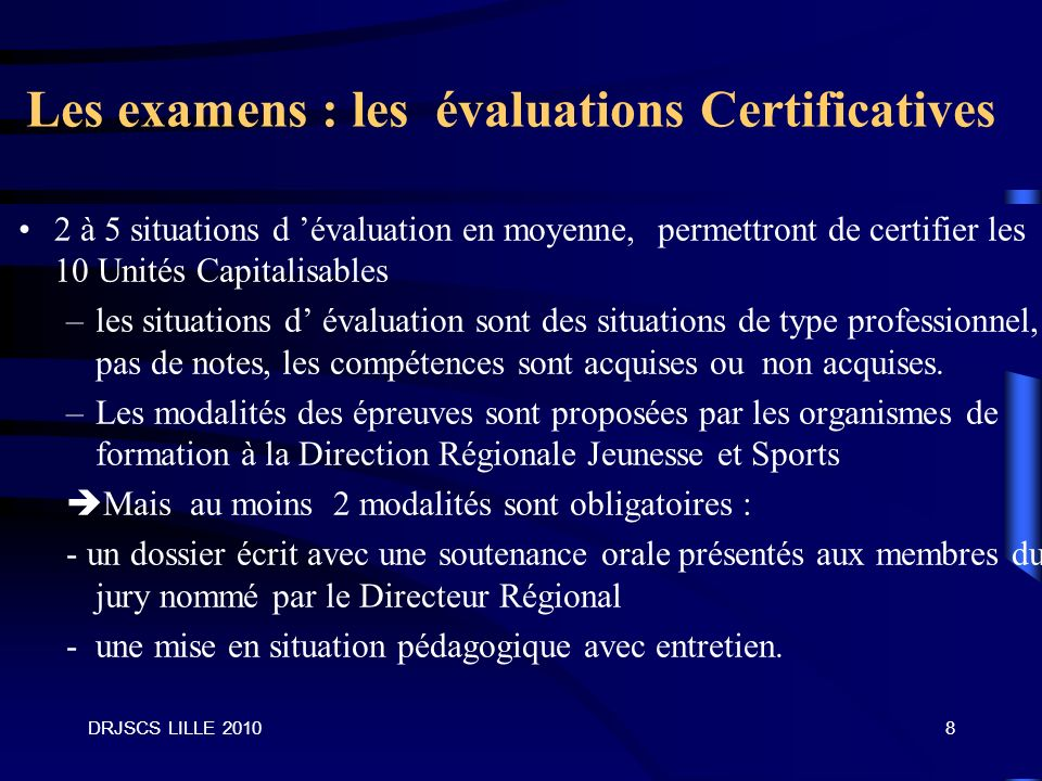 Les examens : les évaluations Certificatives