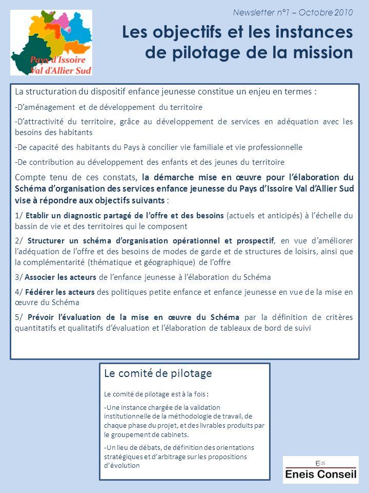 Newsletter n°1 – Octobre 2010 Les objectifs et les instances de pilotage de la mission