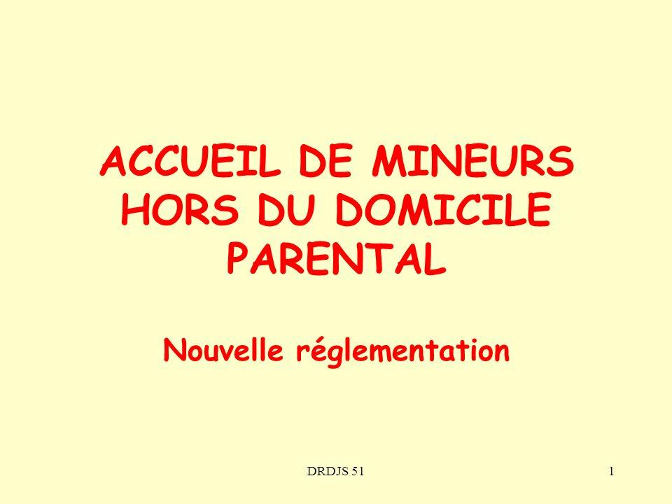 ACCUEIL DE MINEURS HORS DU DOMICILE PARENTAL