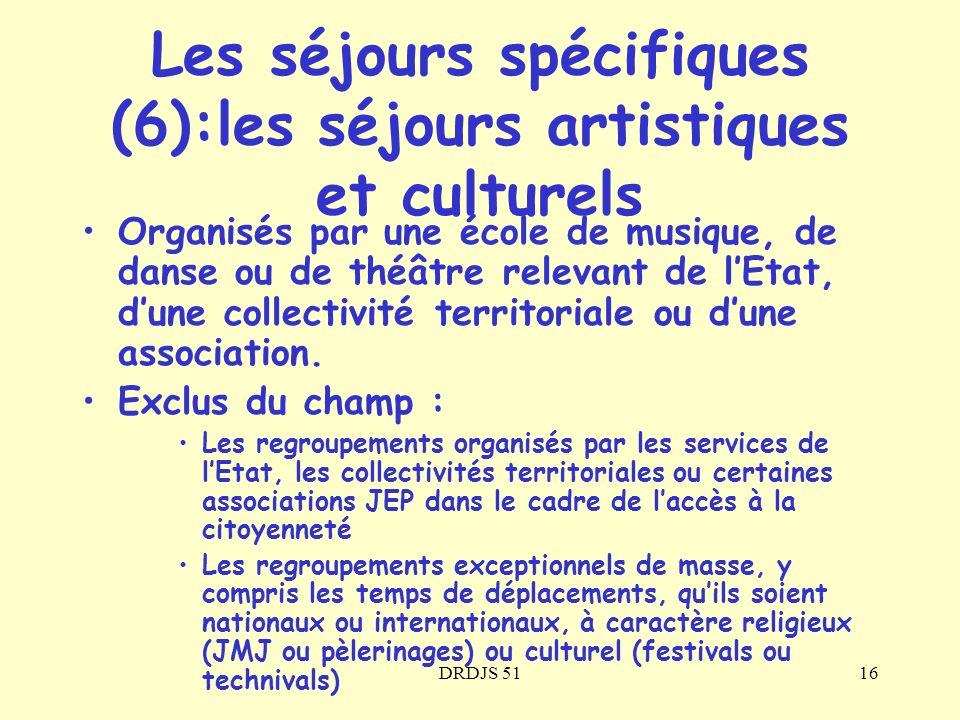 Les séjours spécifiques (6):les séjours artistiques et culturels