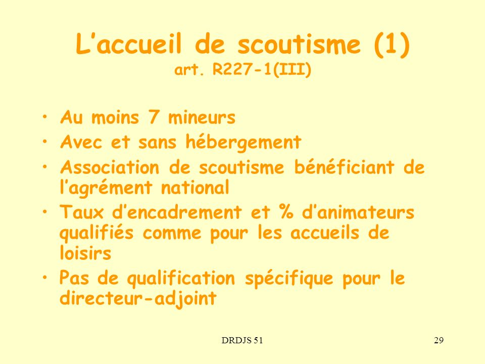 L'accueil de scoutisme (1) art. R227-1(III)