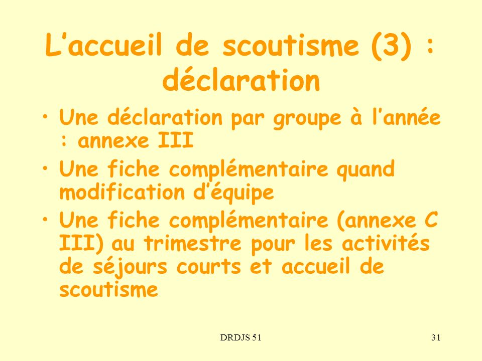 L'accueil de scoutisme (3) : déclaration