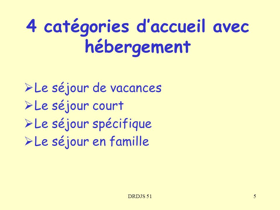 4 catégories d'accueil avec hébergement