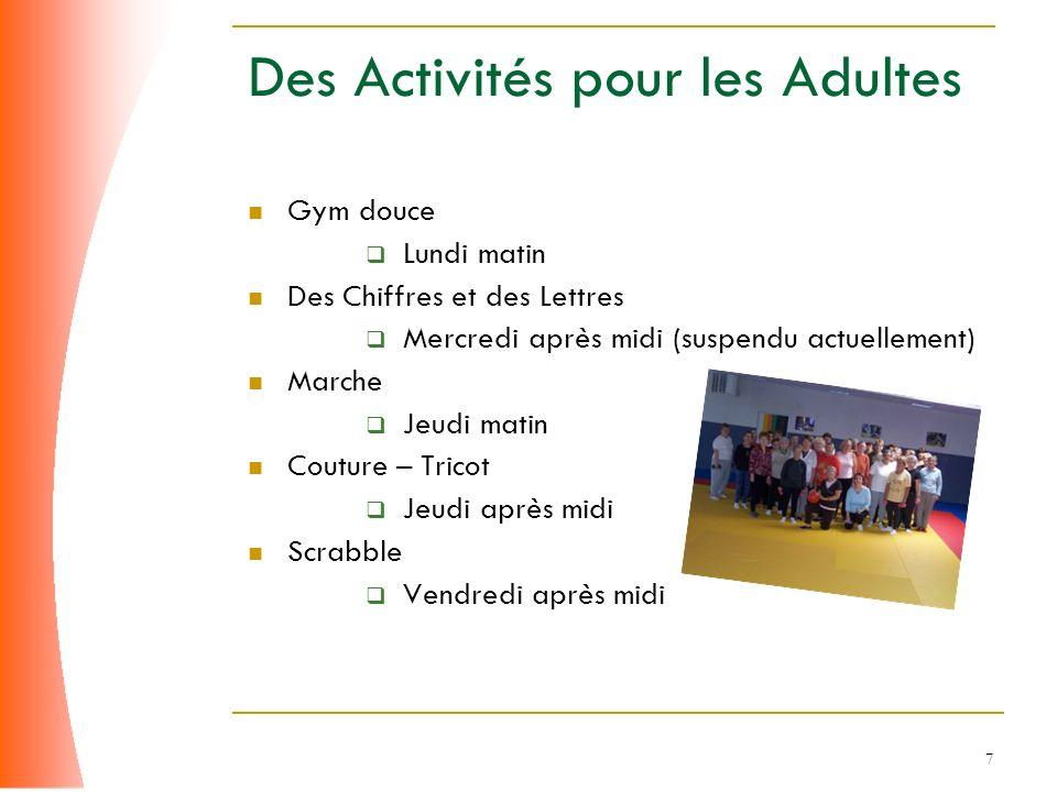 Des Activités pour les Adultes