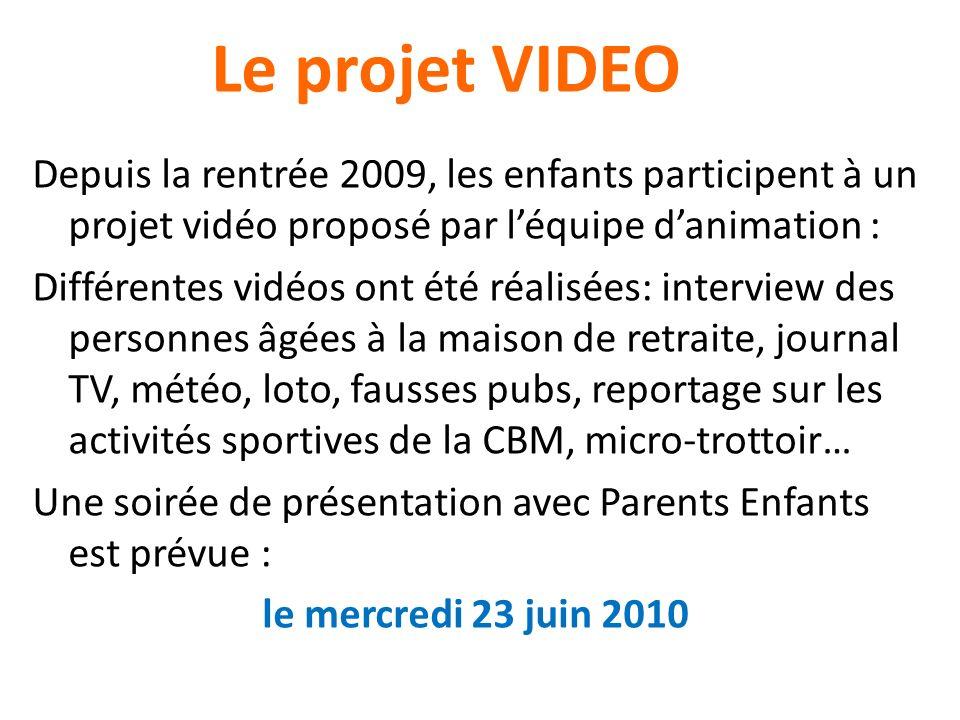 Le projet VIDEO