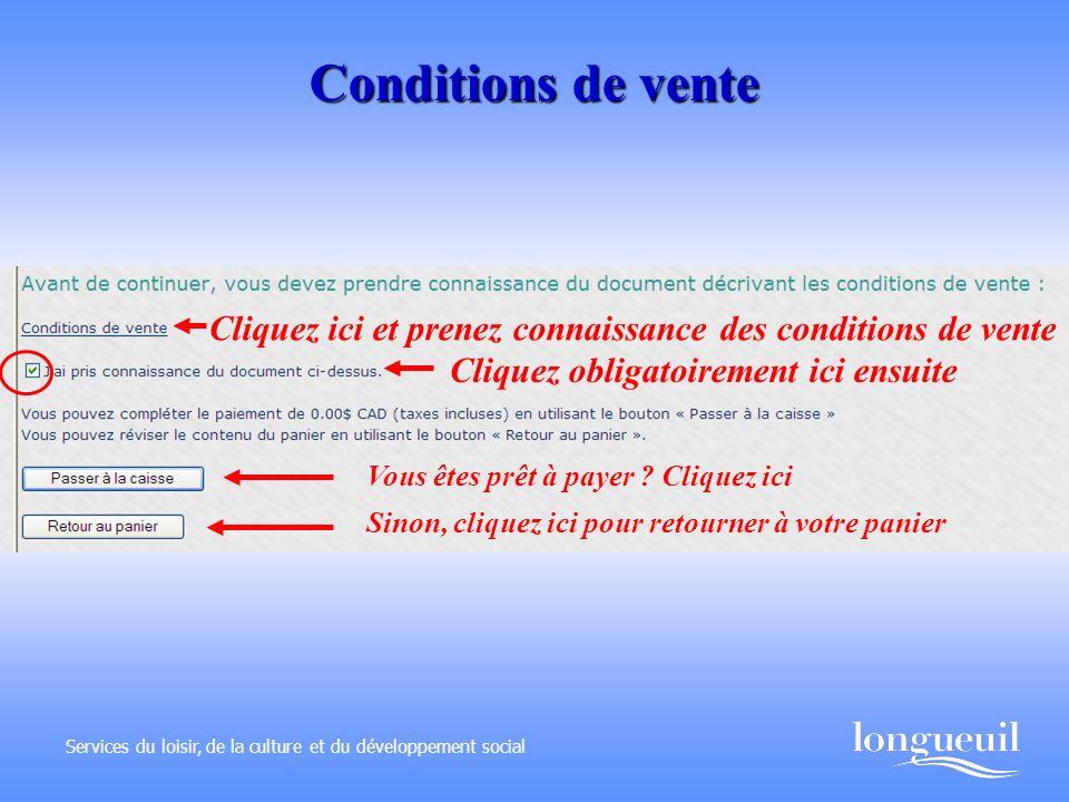 Conditions de vente Cliquez ici et prenez connaissance des conditions de vente. Cliquez obligatoirement ici ensuite.