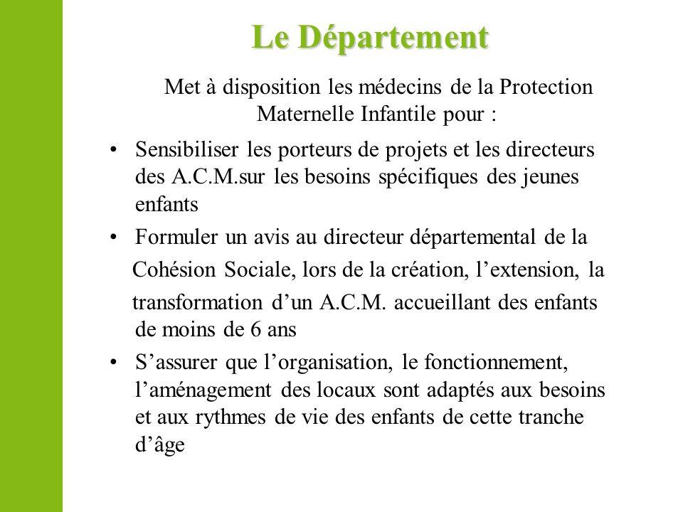 Le DépartementMet à disposition les médecins de la Protection Maternelle Infantile pour :