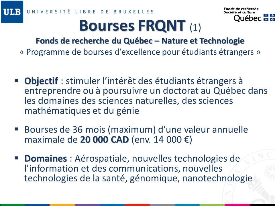 Bourses FRQNT (1) Fonds de recherche du Québec – Nature et Technologie « Programme de bourses d'excellence pour étudiants étrangers »